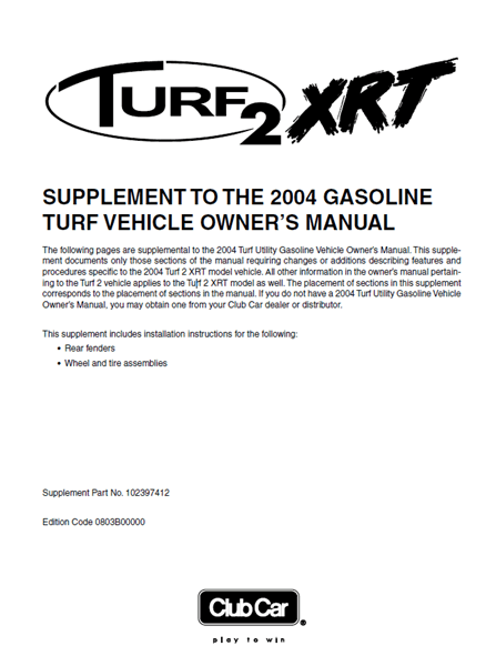 Picture of 2004 - TURF 2 XRT - OM - SUP - GAS